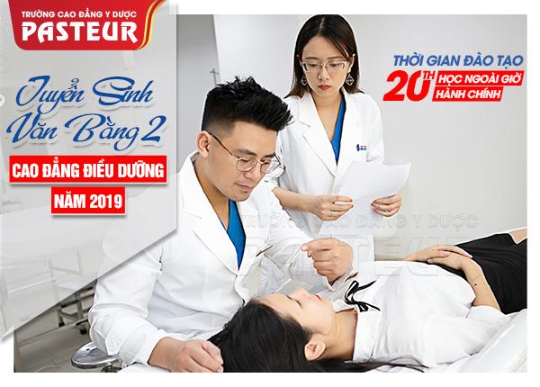 Trường Cao đẳng Y dược Pasteur tuyển sinh Văn bằng 2 Cao đẳng Điều dưỡng năm 2019