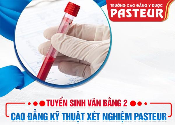 Tuyển sinh Văn bằng 2 Cao đẳng Kỹ thuật Xét nghiệm Pasteur